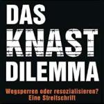 Rezension: Das Knast-Dilemma (III)