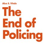 Rezension: The End of Policing
