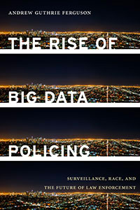 Buchcover: The Rise of Big Data Policing