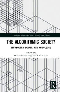 Buchcover: The Algorithmic Society Technology, Power, and Knowledge