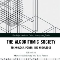 Buchrezension: The Algorithmic Society. Technology, Power, and Knowledge