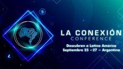 Argentina: Cuenta regresiva para La Conexión Conference