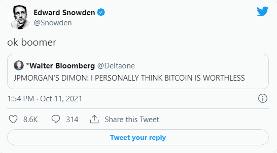 """""""Ok boomer"""" replied Edward Snowden, to the CEO of JPMorgan who has maintained an anti-Bitcoin stance.  Source: Twitter"""