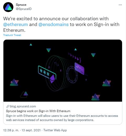 La empresa Spruce, anunció vía Twitter su asociación con Ethereum para desarrollar una herramienta de inicio de sesión seguro mediante billeteras digitales. Fuente: Twitter