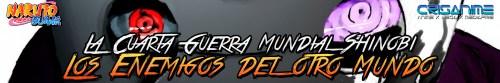 Naruto Shippuden La Cuarta Guerra Mundial Shinobi Los Enemigos del Otro Mundo Banner