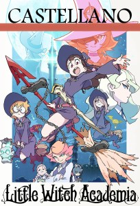 Little_Witch_Academia Castellano Poster