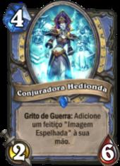 Conjuradora Hedionda