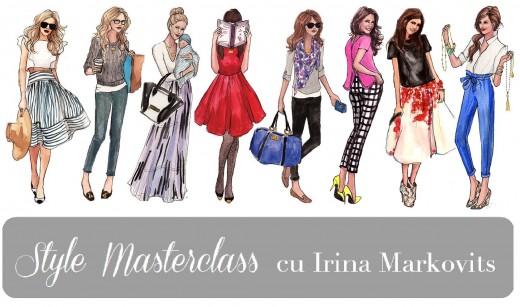 Style Masterclass, by Irina Markovits - ce am învățat - partea I