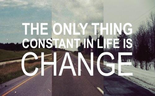 singurul lucru constant in viata