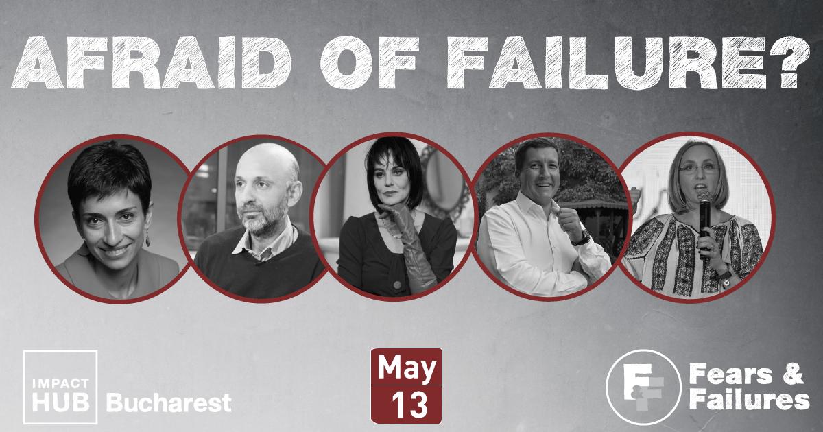 Conferinta Fears & Failures