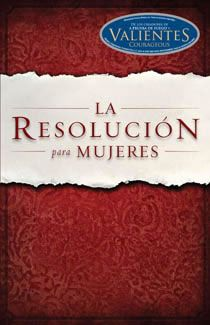 Libro recomendado: La Resolución para Mujeres, por Priscilla Shirer, Alex Kendrick y Stephen Kendrick