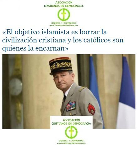 El alto mando del Ejército de la republicana y laicista Francia avisa: El objetivo es el cristianismo.