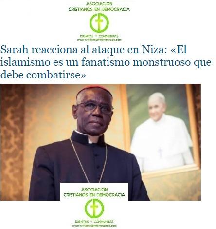 El Cardenal Sarah avisa a las autoridades europeas. Hay que combatir el islamismo radical.