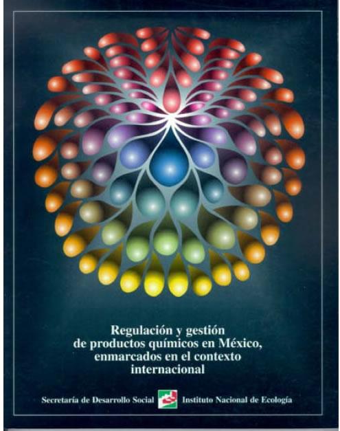 Book Cover: Regulación y Gestión de Químicos en México antes del  Ingreso a la OCDE