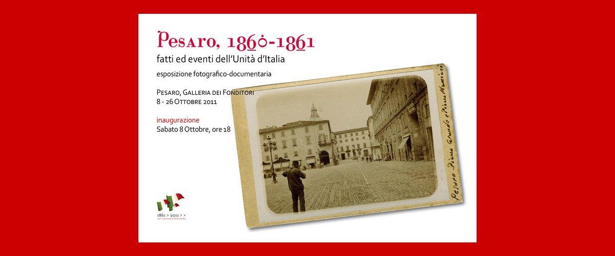 Pesaro 1860-1861 (150° anniversario Unità d'Italia) - Invito alla mostra