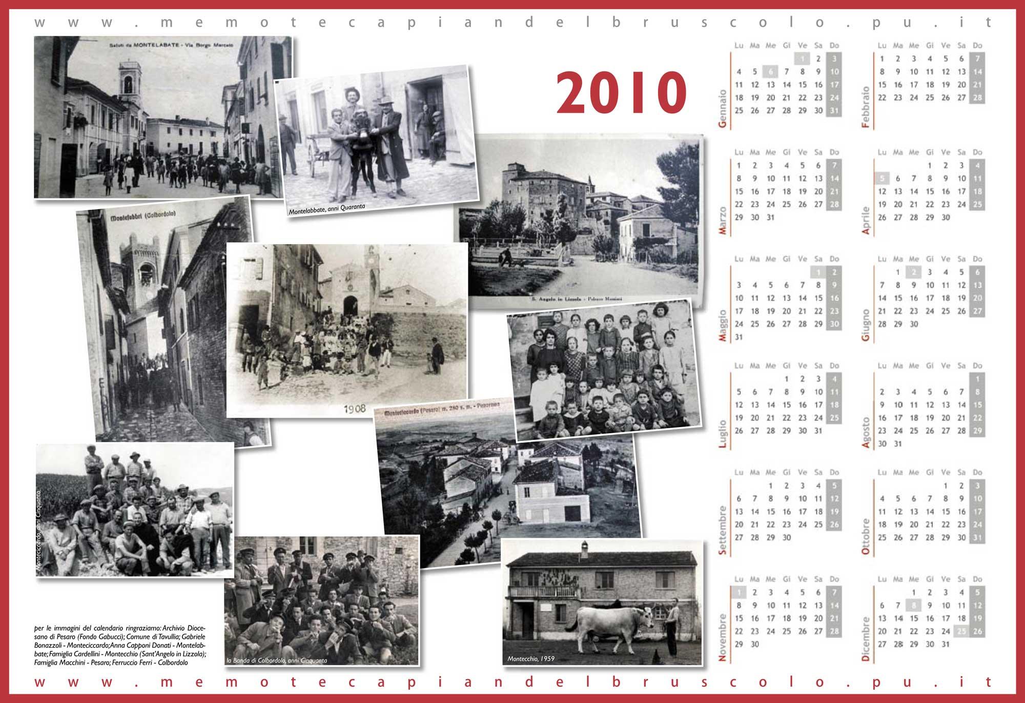"""Pian del Bruscolo, 2010. Mentre si prepara """"Promemoria"""" la Memoteca entra nelle case di Pian del Bruscolo con un calendario di ricordi"""