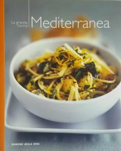 La grande cucina. Mediterranea - Copertina