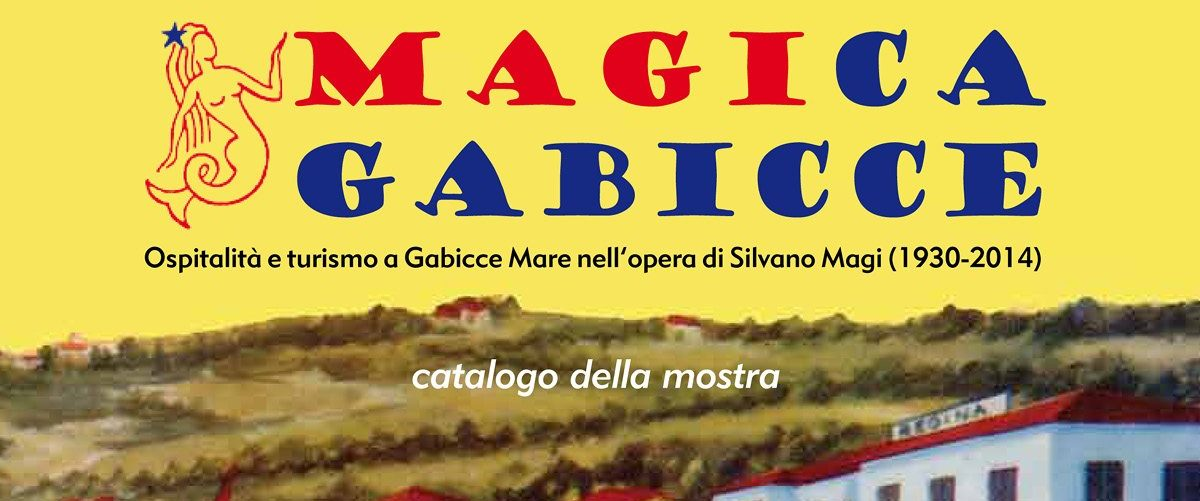 Magica Gabicce - Il testo di Cristina Ortolani