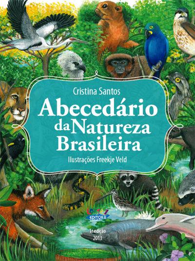 Abecedário da Natureza Brasileira - Cristina Santos