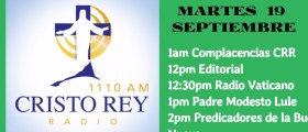 Cristo Rey Radio En Vivo Martes 19 Sept 2017 11am a 3pm