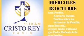 Cristo Rey Radio En Vivo Miércoles 18 Octubre 11am a 3pm