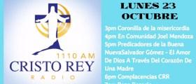 Cristo Rey Radio En Vivo Lunes 23 Octubre 3pm a 7pm
