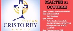 Cristo Rey Radio En Vivo Martes 31  Octubre 3pm a 7pm