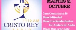 Cristo Rey Radio En Vivo Viernes 31 Octubre 7am a 11am