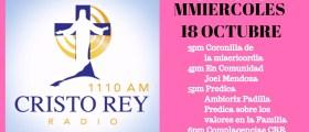 Cristo Rey Radio En Vivo Miercoles 18 Octubre 7am a 11am