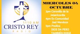 Cristo Rey Radio En Vivo Miércoles 04 Octubre 3pm a 7pm
