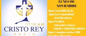 Cristo Rey Radio En Vivo Lunes 06 Noviembre 3pm a 7pm