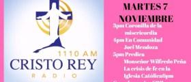 Cristo Rey Radio En Vivo Martes 7 Noviembre 3pm a 7pm