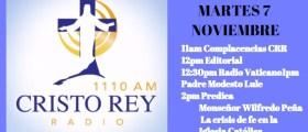 Cristo Rey Radio En Vivo Martes 7 Noviembre 11am a 3pm
