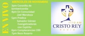 Cristo Rey Radio En Vivo Miércoles 8 Noviembre 3pm a 7pm