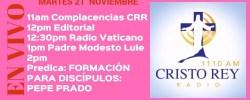 Cristo Rey Radio En Vivo Martes 21 Noviembre 11am a 2pm