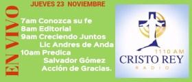 Cristo Rey Radio En Vivo Jueves 23 Noviembre 7am a 11am