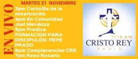 Cristo Rey Radio En Vivo Martes 21 Noviembre 3pm a 7pm