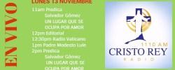 Cristo Rey Radio En Vivo Lunes 13 Noviembre 11am a 3pm