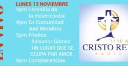 Cristo Rey Radio En Vivo Lunes 13 Noviembre 3pm a 7pm