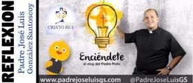 Reflexión Padre José Luis González Santoscoy – Cuidémonos de la falta de coherencia en la vida…