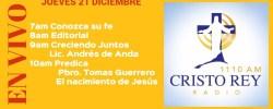Cristo Rey Radio En Vivo Jueves 21 Diciembre 7am a 11am