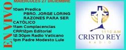 Cristo Rey Radio En Vivo Miercoles 27 Diciembre 10am a 2pm