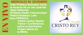 Cristo Rey Radio En Vivo Miercoles 06 Diciembre 11am a 3pm