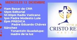 Cristo Rey Radio En Vivo Miercoles 13 Diciembre 11am a 3pm
