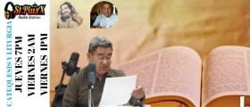 CATEQUESIS Y LITURGIA – Padre Raul Trigueros  Jueves 08 Febrero
