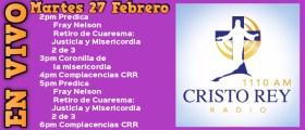 Cristo Rey Radio En Vivo Mart 27 Febrero 2pm a 6pm