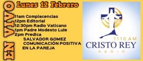 Cristo Rey Radio En Vivo Lunes 12 Febrero 11am a 3pm