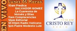 Cristo Rey Radio En Vivo Lun 05 Marzo 10am a 2pm