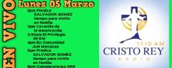 Cristo Rey Radio En Vivo Lun 05 Marzo 2pm a 6pm
