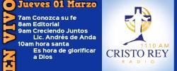 Cristo Rey Radio En Vivo  Juev 01 Marzo 7am a 11am